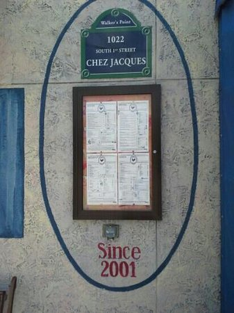 Chez Jacques: At the door, a menu greets you with certain delights.