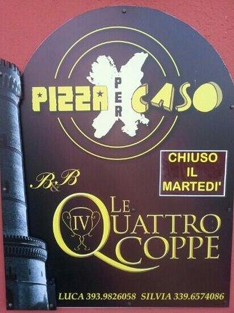 Pizza Per Caso Le Quattro Coppe : chiuso il martedì