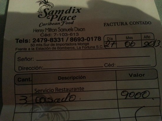 Samdix Place Caribean Food: Here's the bill - 3000 colones or $6 each person