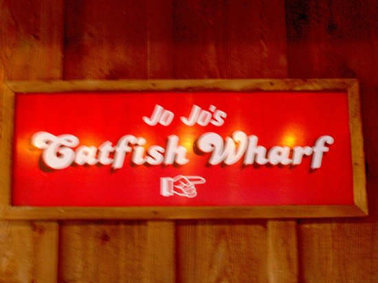 Jojo's Catfish Wharf: Sign out front.