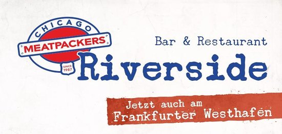 Chicago Meatpackers Riverside: Now in the Frankfurt Westhafen