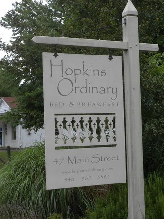 Hopkins Ordinary Bed & Breakfast : Sign