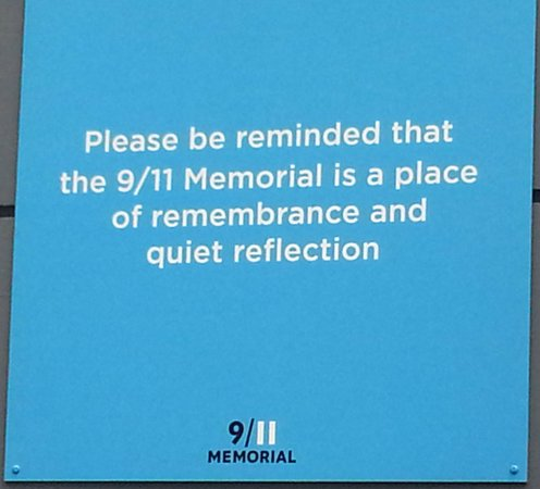 The National 9/11 Memorial & Museum: Sign before entering