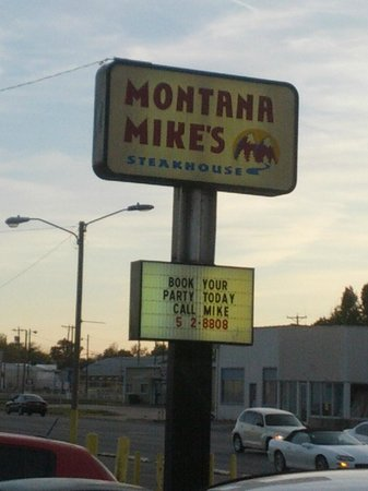 Montana Mike's Steakhouse: Look for the sign on Main Street