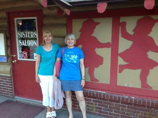 Sister's Saloon and Eatery: Sisters at Sisters
