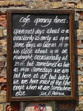 Cafe Bistro Terrastje: The opening hours...