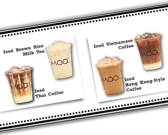 MOO Café : Iced Brown Rice Milk Tea, Iced Thai Coffee, Iced Vietnamese Coffee & Iced Hong Kong-Style Coffe!
