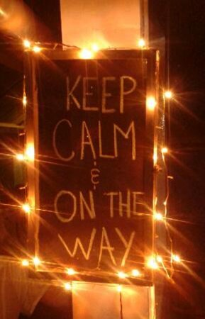 On the Way, Home & Cafe : keep calm & on the way