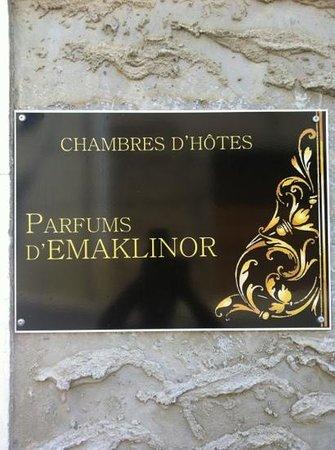 Parfums d'Emaklinor : pancarte a l accueil