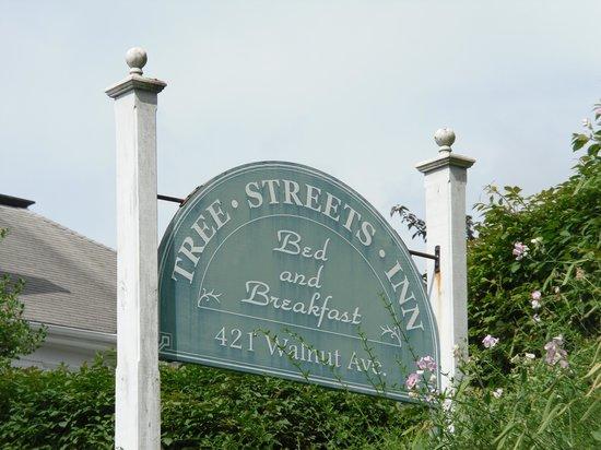 Tree Streets Inn: Sign