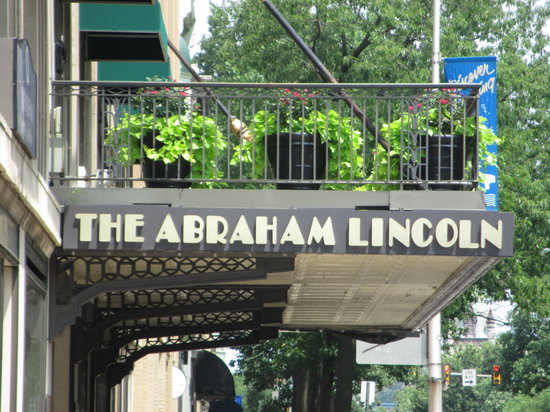 Abraham Lincoln Hotel: The Beginning