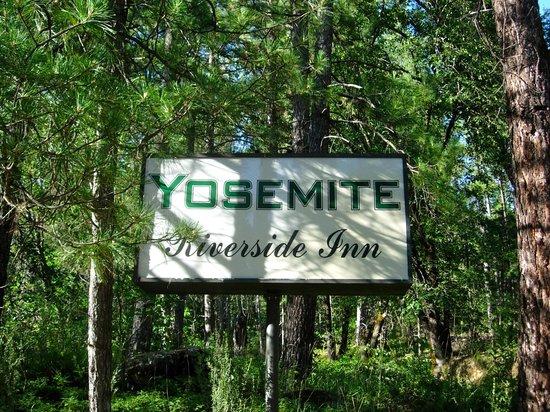 Yosemite Riverside Inn : sign
