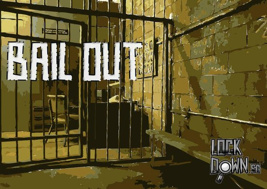 Lockdown.: Bail Out