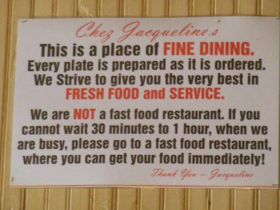 Chez Jacqueline Restaurant: 'Rules' of Chez Jacqueline