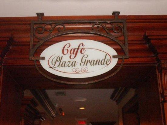 Cafe Plaza Grande : ENTRANCE SIGN