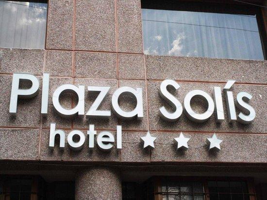 Hotel Plaza Solis : Fachada