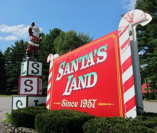 Santa's Land: Can't miss the sign on US Route 5