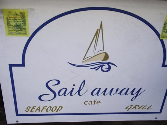Sail Away Cafe : SIGN