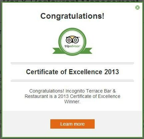 Incognito Restaurant: 2012 and 2013 Certificate of excellence from Tripadvisor