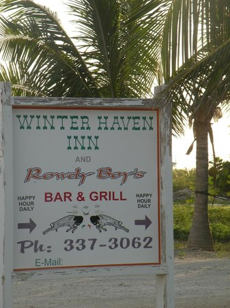 Winter Haven Inn: Sign at the entrace to the wonderful Winter Haven/Rowdy Boys