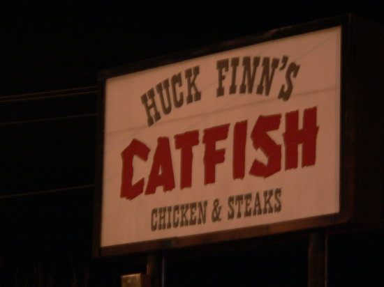 Huck Finn's Catfish: Front sign
