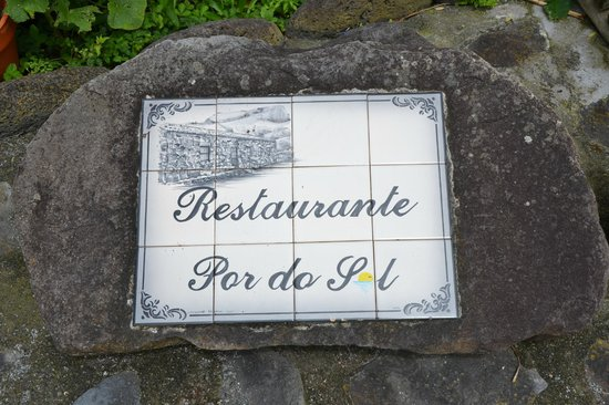 Por do Sol: Name outside the restaurant