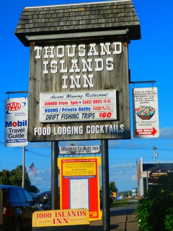 Thousand Islands Inn: Sign at the Inn--note the claim re 1000 Island Dressing