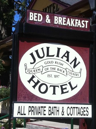 Julian Gold Rush Hotel: Sign seen from Main Street.