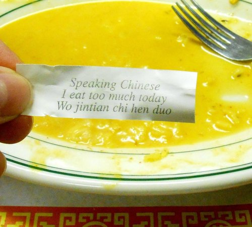 Chow's Kitchen: my fortune next to an empty plate: I eat too much today.