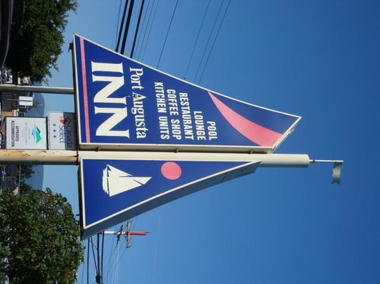 Port Augusta Inn and Suites : Their Sign