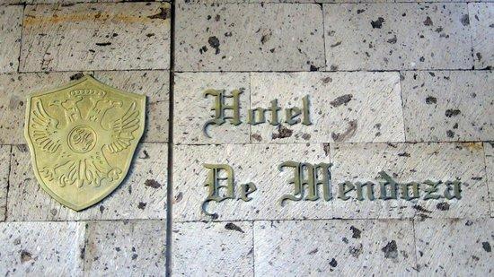 Hotel de Mendoza: Sign on front of hotel