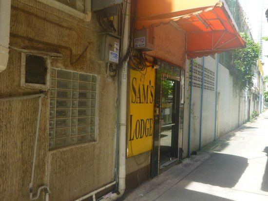 "Sam's Lodge: The entrance is down the small alley next to the tailor shop which i think is also owned by ""Sam"