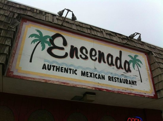 Ensenada Mexican Restaurant Main Sign