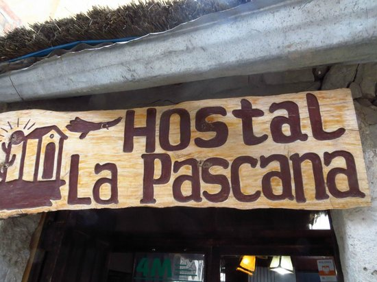 Hostal La Pascana del Inka: Entrance