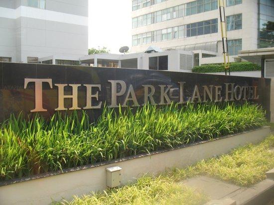 The Park Lane Jakarta: Hotel signboard