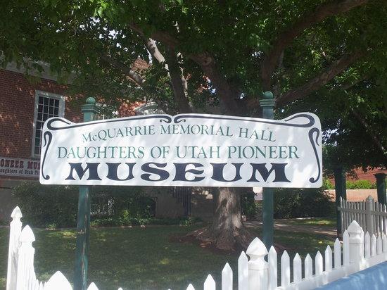 Daughters of Utah Pioneer Museum: Pioneer Museum Sign, St. George Utah
