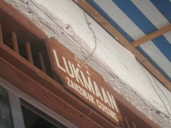 Lukmaan Restaurant: Outdoor Sign