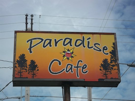 Paradise Cafe : Hwy 101 sign.