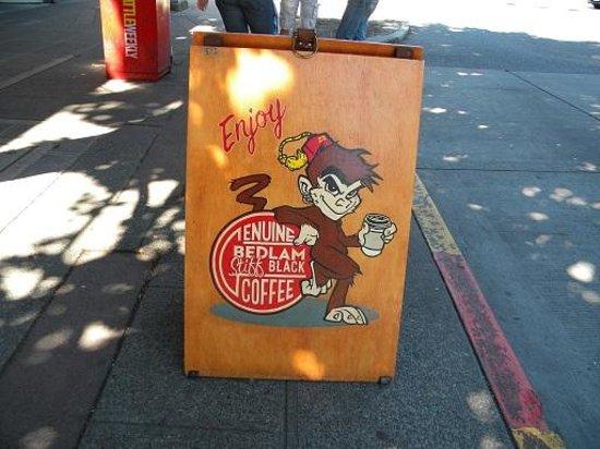 Bedlam Coffee: sign outside is true