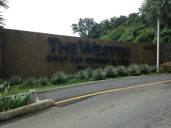 The Westin Siray Bay Resort & Spa Phuket: The Westin signage at entrance before auto-gate