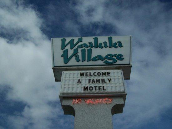 Waikiki Village: The Sign