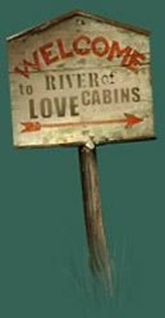 River of Love Cabins: Sign
