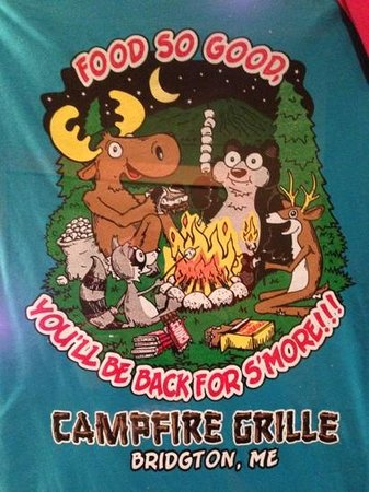 Campfire Grille: they sell amusing t shirts