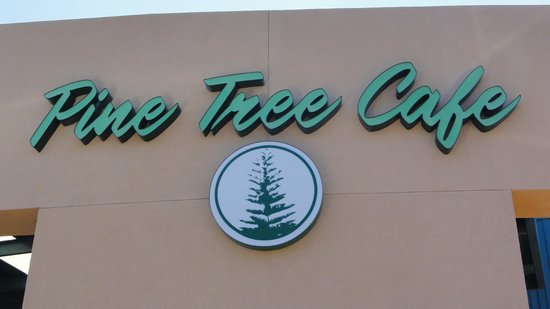 Pine Tree Cafe Sign