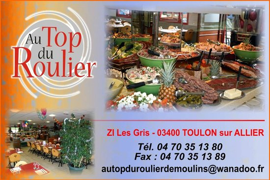 Au Top Du Roulier De Moulins : notre adresse!