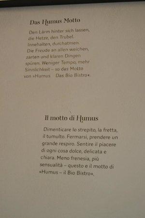 Humus Das Bio Bistro: Il motto di Humus