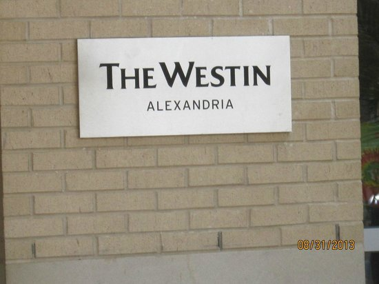 The Westin Alexandria : Outside view of the hotel