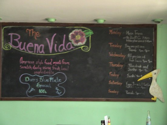 The Buena Vida: Weekly specials sign.