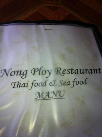 Nong ploy: i took a photo of the menu so I would remember the name of this place!!!