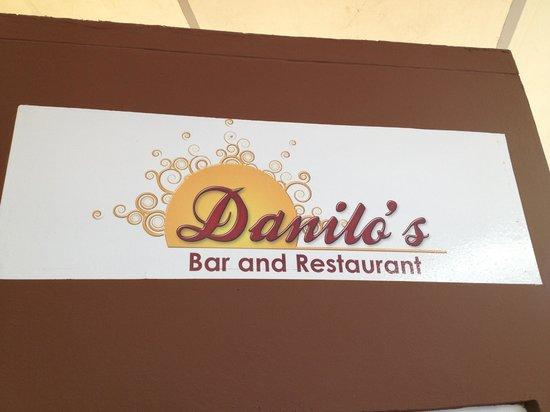 Danilo's Bar and Restaurant: Danilo's Sign